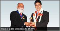 Awarded as best wellness doctor on 2009.