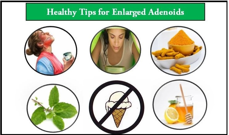Healthy tips for enlarged adenoids